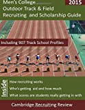 Men's College Outdoor Track & Field Recruiting and Scholarship Guide, Baker, 1942687109