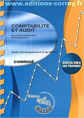 Livre gratuits Comptabilité et audit UE 4 du DSCG : Corrigé pdf epub