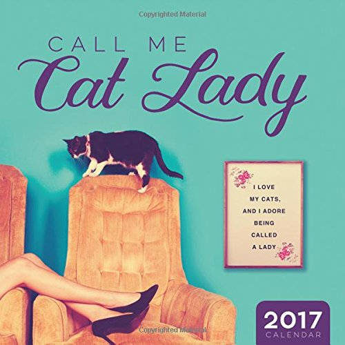 2017 Call Me Cat Lady Wall Calendar