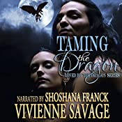 Taming the Dragon: Loved by the Dragon Book 3 | Vivienne Savage