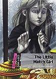 THE LITTLE MATCH GIRL (Dominoes. Quick Starter)