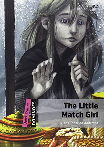 THE LITTLE MATCH GIRL (Dominoes. Quick Starter) by Oxford University Press