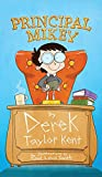 img - for Principal Mikey (LOL STEM Chapter Book. Ages 7-12. For Fans of Wimpy Kid, Dog Man, Dork Diaries, Junie B. Jones) book / textbook / text book