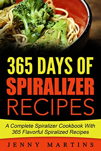 Spiralizer Recipes Complete Cookbook Flavorful ebook product image