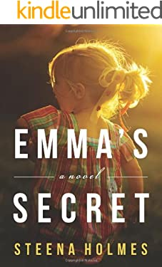 Emma's Secret: A Novel (Finding Emma Book 2)