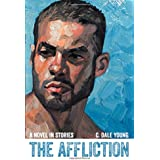 The Affliction: A Novel in Stories