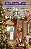 Mistletoe and Mayhem (Pennyfoot Hotel Mystery Book 18)