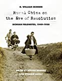 img - for Rural China on the Eve of Revolution: Sichuan Fieldnotes, 1949-1950 book / textbook / text book