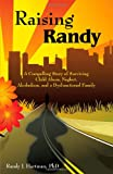 Raising Randy, Hartman, 1440125678