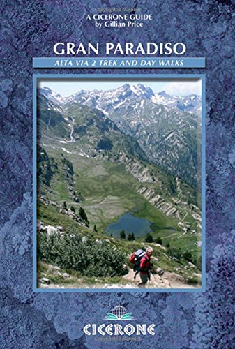 gran-paradiso-alta-via-2-trek-and-day-walks-cicerone-guides
