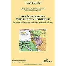 Israël - Palestine : vers une paix historique