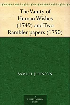 essays of samuel johnson Samuel johnson (1709–1784), the great literary dictator of the latter part of the eighteenth century, was the son of a bookseller at lichfield.