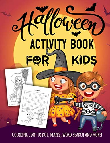 Halloween Books Activities First Grade (Halloween Activity Book for Kids Ages 4-8: A Spooky Fun Workbook For Learning, Jack O Lantern Ghost Coloring, Dot To Dot, Mazes, Word Search and)