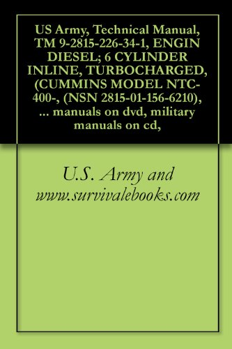 us-army-technical-manual-tm-9-2815-226-34-1-engin-diesel-6-cylinder-inline-turbocharged-cummins-mode
