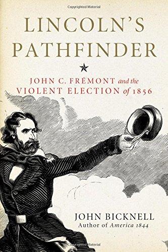 Lincolns Pathfinder Fremont Violent Election product image