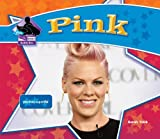 Pink: Pop Music Superstar