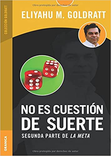 NO ES CUESTION DE SUERTE: ELIYAHU M. GOLDRATT: 9789506415433: Amazon.com: Books