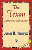 The Texan, James B. Hendryx, 1421845520