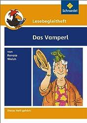 Lesebegleithefte zu Ihrer Klassenlektüre: Lesebegleitheft zum Titel Das Vamperl von Renate Welsh: Einzelheft