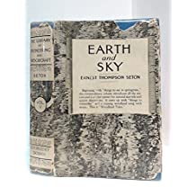 Earth and Sky (The Library of Pioneering and Woodcraft, Vol. V, Woodland Tales)