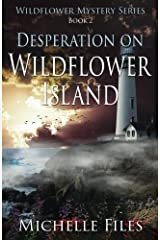 Desperation on Wildflower Island (Wildflower Mystery Series) Paperback