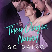 Their Virgin Nanny Audiobook by SC Daiko Narrated by Hugo Wylde