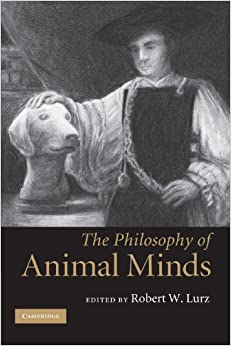Book The Philosophy of Animal Minds