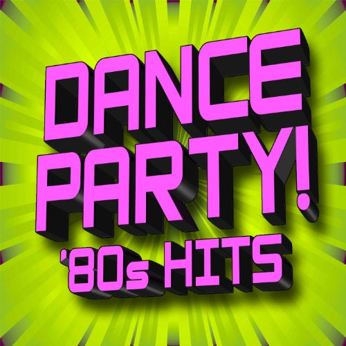Dance Party! 80s Hits