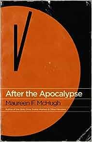"""Résultat de recherche d'images pour """"maureen mchugh apocalypse"""""""