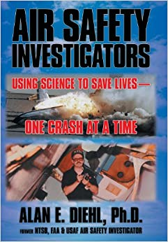 Book Air Safety Investigators: Using Science to Save Lives-One Crash at a Time