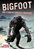 Bigfoot and Other Mysterious Creatures (Crabtree Contact)