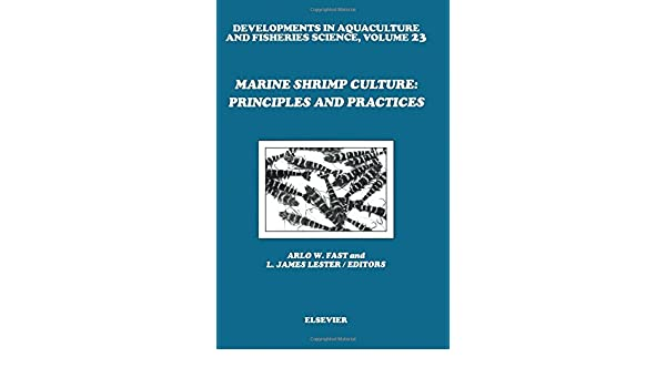 Marine shrimp culture principles and practices developments in shrimp culture principles and practices developments in aquaculture and fisheries science aw fast lj lester 9780444886064 amazon books fandeluxe Images