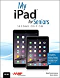 My iPad for Seniors (Covers iOS 8 on All Models of iPad Air, iPad Mini, iPad 3rd/4th Generation, and iPad 2)