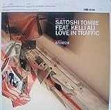Satoshi Tomie Feat. Kelli Ali / Love In Traffic