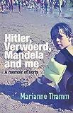 img - for Hitler, Verwoerd, Mandela and Me book / textbook / text book