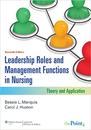Leadership Roles And Management Functions In Nursing Vitalsource Printed Access Code North American Edition 9781469823287 Medicine Health Science Books Amazon Com