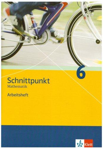 Schnittpunkt. Mathematik für Realschulen (allgemeine Ausgabe) / Schülerbuch 6. Schuljahr: Arbeitsheft mit Lösungsheft
