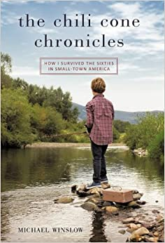 Book The Chili Cone Chronicles: How I Survived the Sixties in Small-Town America