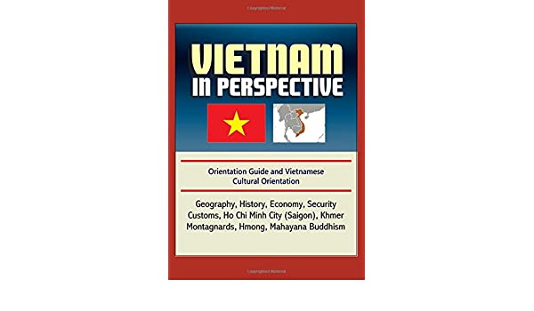 Vietnam in Perspective - Orientation Guide and Vietnamese