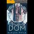 The Virgin's Dom: A Dark Billionaire Romance