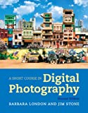 Short Course in Digital Photography 9780205207862