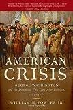 An American Crisis, William M. Fowler Jr., 0802778089