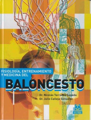 Descargar Libro FisiologÍa, Entrenamiento Y Medicina Del Baloncesto Nicolás Terrados Cepeda