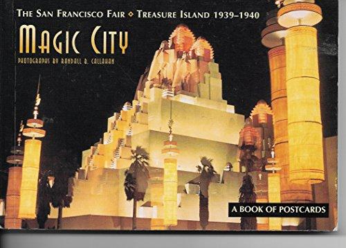 Magic City: The San Francisco Fair: Treasure Island: 1939 -- 1940 (Postcard - San Francisco Art Fair California
