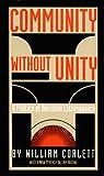 Community Without Unity, William Corlett, 0822313359
