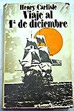 img - for Viaje al 1  de diciembre book / textbook / text book