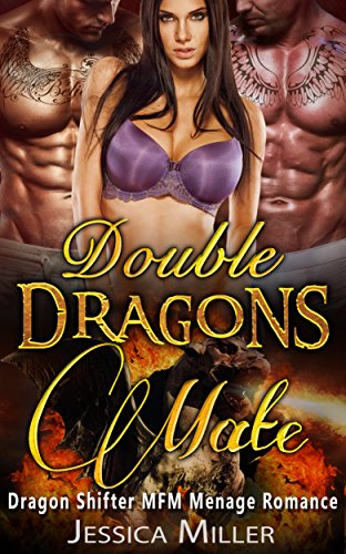 Double Dragons Mate: Dragon Shifter MFM Menage Romance - Double Dragon Series