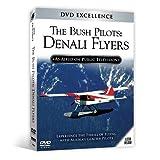 The Bush Pilots: Denali Flyers (as seen on public television)
