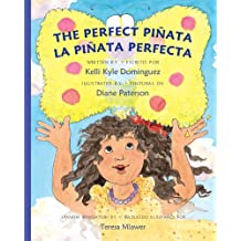 The Perfect Piñata: La Piñata Perfecta