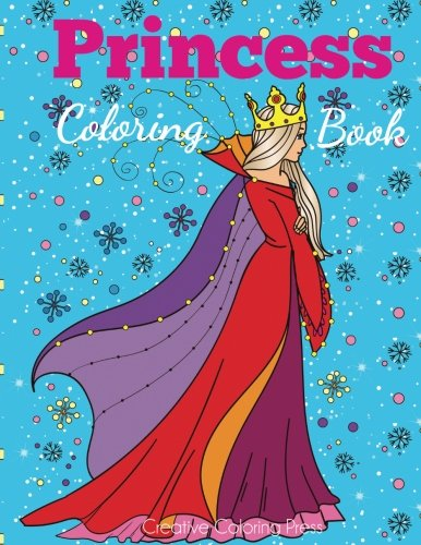 Princess Coloring Book: Princess Coloring Book for Girls, Kids, Toddlers, Ages 2-4, Ages 4-8 (Coloring Books for Kids)